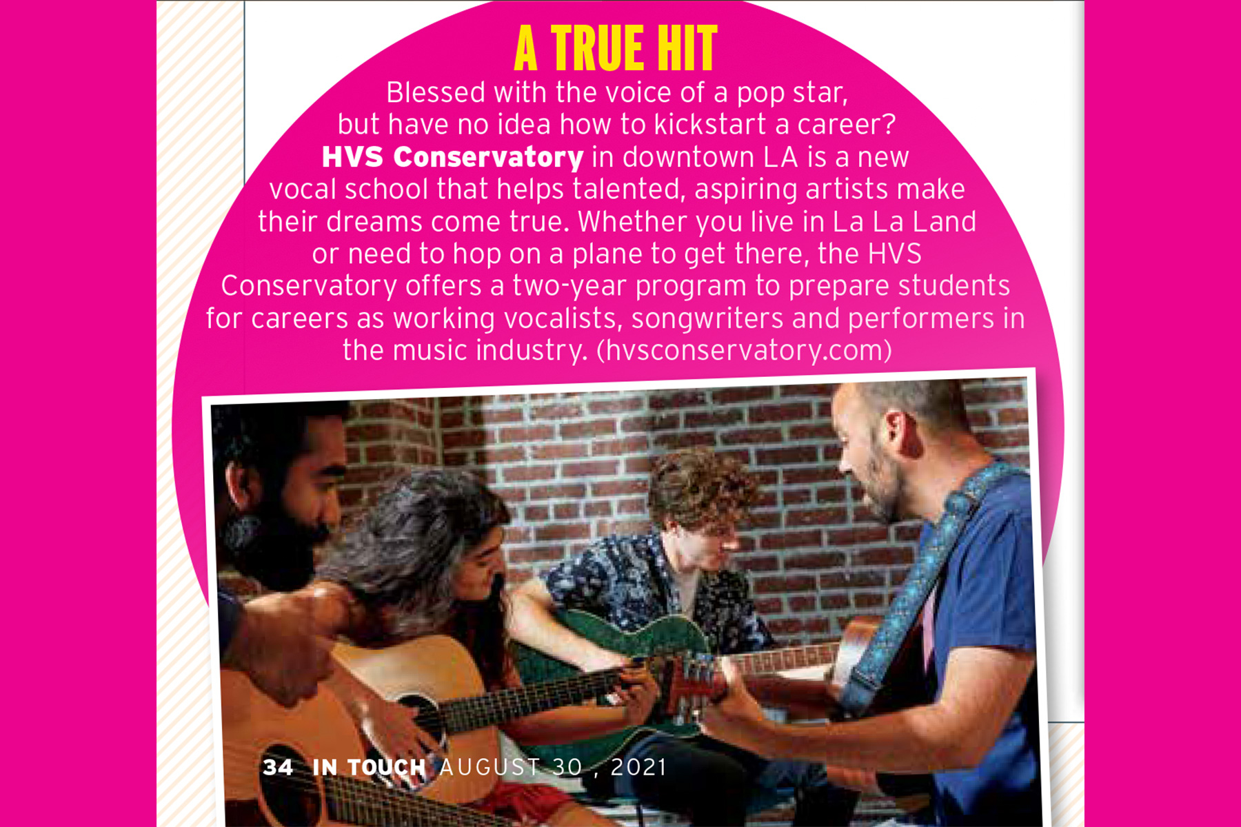 HVS Conservatory Featured in In Touch Magazine